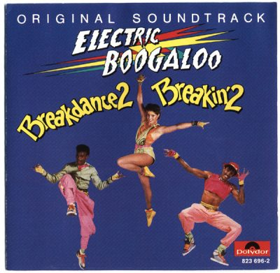 OST – Breakin' 2: Electric Boogaloo (CD) (1984) (FLAC + 320 kbps)