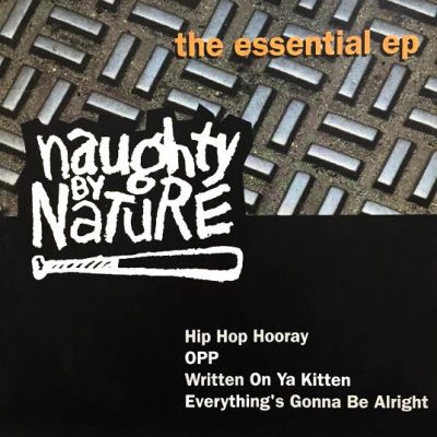 Naughty By Nature – The Essential EP (1993) (CD EP) (FLAC + 320 kbps)