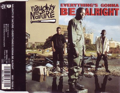 Naughty By Nature – Everything's Gonna Be Alright (1991) (Germany CDS) (FLAC + 320 kbps)