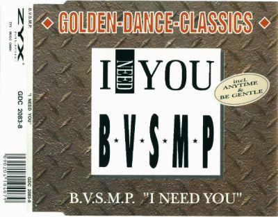 B.V.S.M.P. – I Need You (1987-2001) (CDM) (FLAC + 320 kbps)