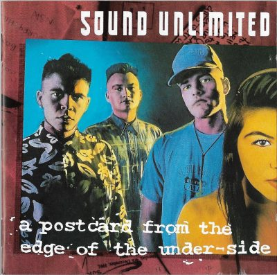 Sound Unlimited – A Postcard From The Edge Of The Under-Side (1992) (CD) (FLAC + 320 kbps)