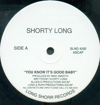 Shorty Long ‎- You Know It's Good Baby / Let's Get At It (VLS) (1996) (FLAC + 320 kbps)