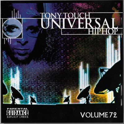 Tony Touch – Universal Hip Hop #72 (2003) (CD) (FLAC + 320 kbps)