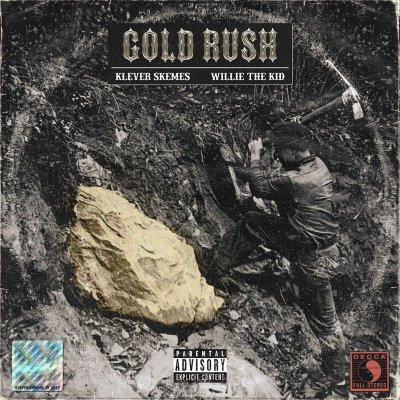 Willie The Kid & Klever Skemes – Gold Rush EP (WEB) (2018) (320 kbps)
