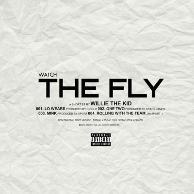 Willie The Kid – Watch The Fly EP (WEB) (2018) (320 kbps)