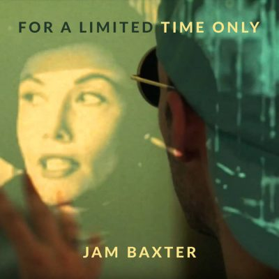 Jam Baxter – For A Limited Time Only (2017) (WEB Single) (FLAC + 320 kbps)