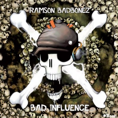 Ramson Badbonez – Bad Influence (2012) (WEB) (FLAC + 320 kbps)