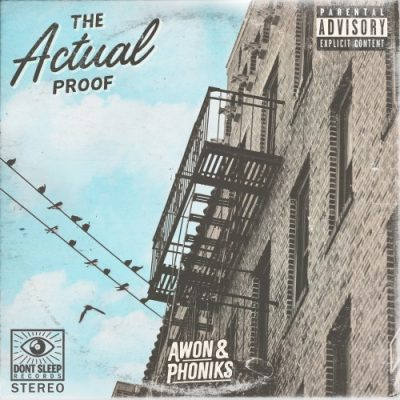 Awon & Phoniks – The Actual Proof (CD) (2018) (FLAC + 320 kbps)