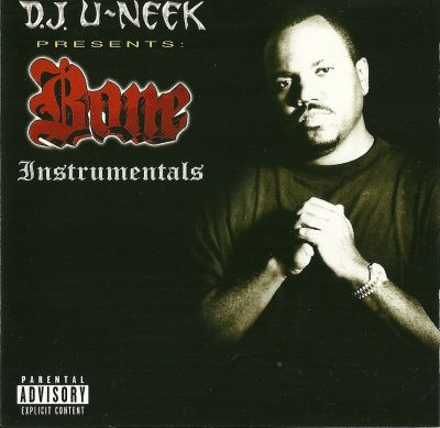 DJ U-Neek Presents – Bone Instrumentals (CD) (2003) (FLAC + 320 kbps)