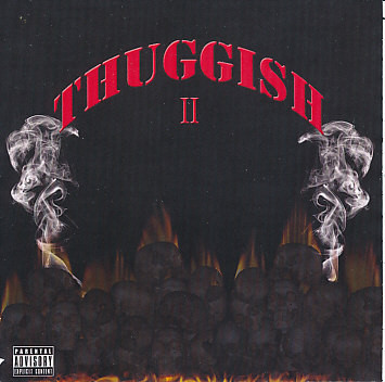 DJ U-Neek Presents – Thuggish II (CD) (2010) (FLAC + 320 kbps)