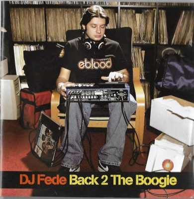 DJ Fede – Back 2 The Boogie (2008) (CD) (FLAC + 320 kbps)