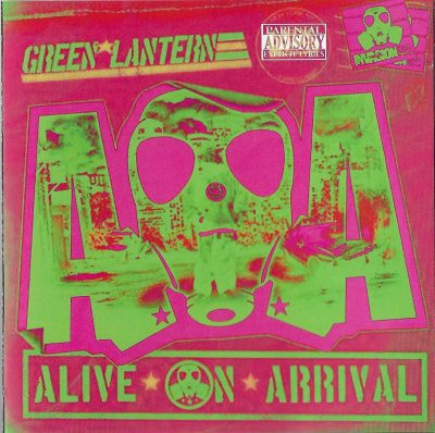 DJ Green Lantern – Alive On Arrival (2007) (CD) (FLAC + 320 kbps)