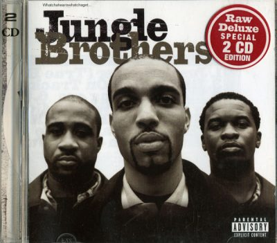 Jungle Brothers – Raw Deluxe (Special Edition) (2xCD) (1997) (FLAC + 320 kbps)
