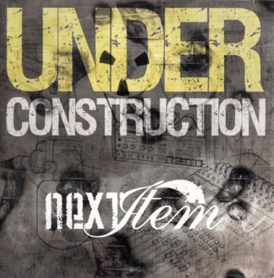 Next Item – Under Construction (CD) (2007) (FLAC + 320 kbps)