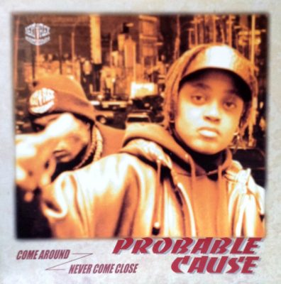 Probable Cause – Come Around / Never Come Close (VLS) (1998) (FLAC + 320 kbps)