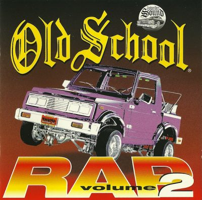 VA – Old School Rap Volume 2 (1995) (CD) (FLAC + 320 kbps)