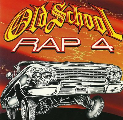 VA – Old School Rap Volume 4 (1999) (CD) (FLAC + 320 kbps)