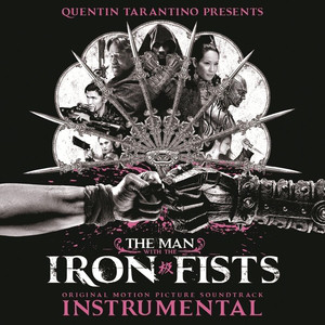 OST – The Man With The Iron Fists (Instrumental) (2012) (CD) (FLAC + 320 kbps)