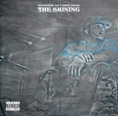 Recognize Ali & DirtyDiggs – The Shining (WEB) (2018) (FLAC +320 kbps)