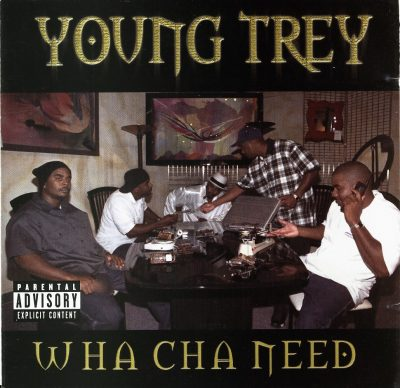 Young Trey – Whatcha Need (CD) (1998) (320 kbps)