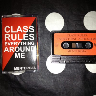 Menteroja – Class Rules Everything Around Me (2012) (WEB) (FLAC + 320 kbps)