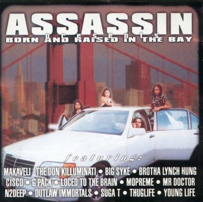 Assassin Presents – Born And Raised In The Bay (CD) (1997) (FLAC + 320 kbps)