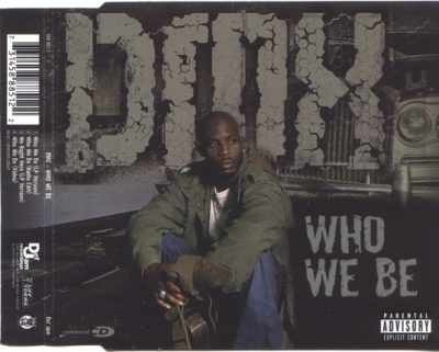 DMX – Who We Be (CDS) (2001) (FLAC + 320 kbps)