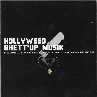 Hollyweed – Ghett'up Musik: Nouvelle Generation, Nouvelles References (2012) (CD) (FLAC + 320 kbps)