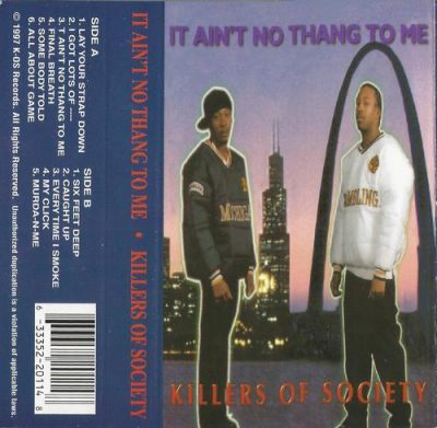 Killers Of Society – It Ain't No Thang To Me (Cassette) (1997) (320 kbps)