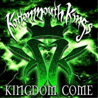 Kottonmouth Kings – Kingdom Come (WEB) (2018) (320 kbps)