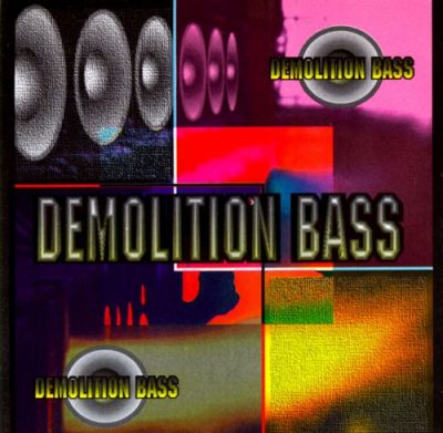 Demolition Bass – Demolition Bass (1995) (CD) (FLAC + 320 kbps)