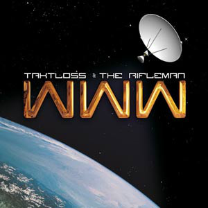 Taktloss & The Rifleman – WWW (2007) (CD) (FLAC + 320 kbps)