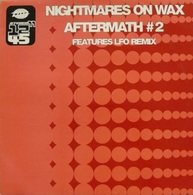 Nightmares On Wax – Aftermath #2 (1990) (VLS) (FLAC + 320 kbps)
