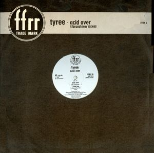 Tyree – Acid Over (The Remixes) (1988) (VLS) (FLAC + 320 kbps)