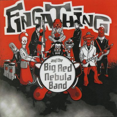 Fingathing – And The Big Red Nebula Band (2004) (CD) (FLAC + 320 kbps)