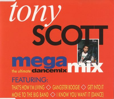 Tony Scott – Megamix – The Ultimate Dancemix (1990) (CDM) (FLAC + 320 kbps)