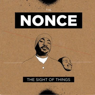 The Nonce – The Sight Of Things EP (WEB) (1998-2018) (320 kbps)