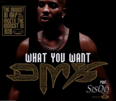 DMX – What You Want (CDM) (2000) (FLAC + 320 kbps)