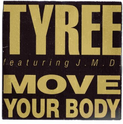 Tyree – Move Your Body (1989) (CDM) (FLAC + 320 kbps)