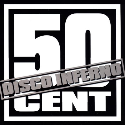 50 Cent – Disco Inferno (CDM) (2004) (FLAC + 320 kbps)