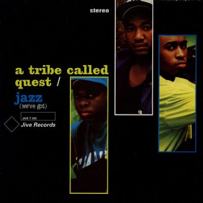 A Tribe Called Quest – Jazz (We've Got) (CDS) (1991) (FLAC + 320 kbps)