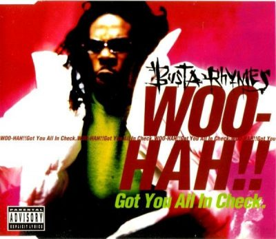 Busta Rhymes – Woo-Hah!! Got You All In Check (CDS) (1996) (FLAC + 320 kbps)