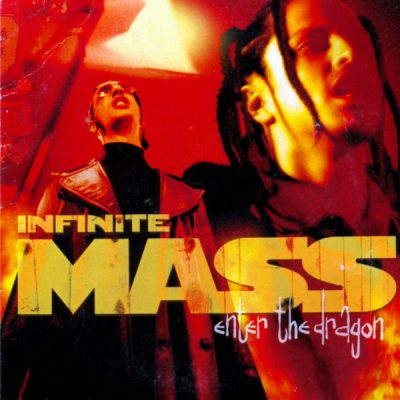 Infinite Mass – Enter The Dragon (CDS) (2000) (FLAC + 320 kbps)