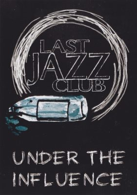 Last Jazz Club – Under The Influence EP (Vinyl) (2016) (FLAC + 320 kbps)