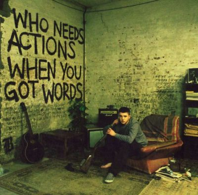 Plan B – Who Needs Actions When You've Got Words (CD) (2006) (FLAC + 320 kbps)