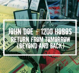 John Doe & 1200 Hobos – Return From Tomorrow (Beyond And Back) (CD) (2005) (FLAC + 320 kbps)