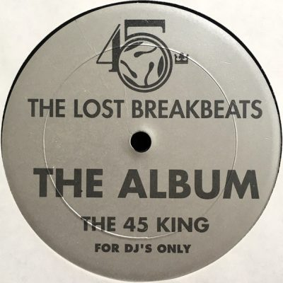 The 45 King – The Lost Breakbeats: The Grey Album (Vinyl) (1993) (FLAC + 320 kbps)