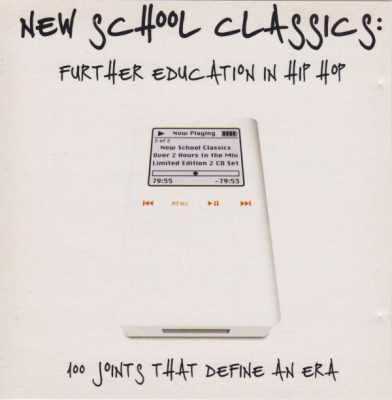 VA – New School Classics: A Future Education In Hip-Hop (2xCD) (2003) (320 kbps)