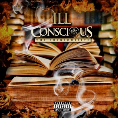 Ill Conscious – The Prerequisite (WEB) (2018) (320 kbps)