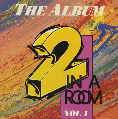2 In A Room – The Album Vol. 1 (Vinyl) (1989) (FLAC + 320 kbps)